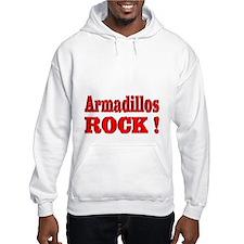 Armadillos Rock ! Hoodie