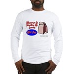 Stealing My Lunch Will Pay Long Sleeve T-Shirt