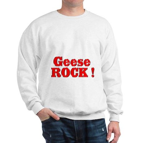 Geese Rock ! Sweatshirt