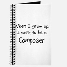 When I grow up I want to be a Composer Journal