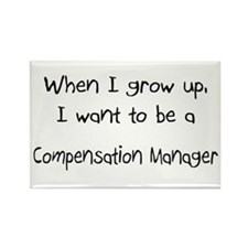 When I grow up I want to be a Compensation Manager