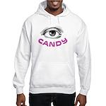 Eye Candy Hooded Sweatshirt