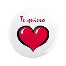 """Te quiero 3.5"""" Button (100 pack)"""
