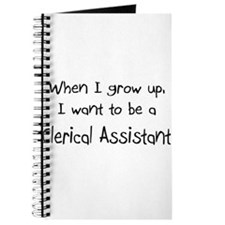 When I grow up I want to be a Clerical Assistant J
