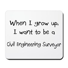 When I grow up I want to be a Civil Engineering Su