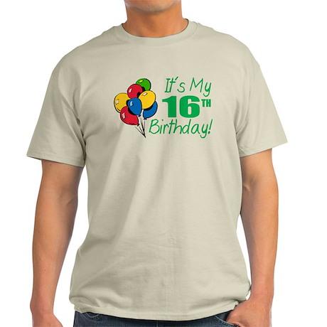 It's My 16th Birthday (Balloons) Light T-Shirt