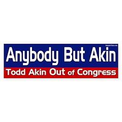 Anybody But Akin bumper sticker