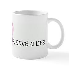 SQUEEZE A BOOB, SAVE A LIFE p Mug