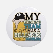 Billiards Drinking Team Ornament (Round)