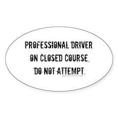 Do Not Attempt. Oval Sticker (10 pk)