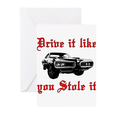 Drive it like you Stole it Greeting Cards (Pk of 2