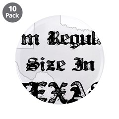I'm Regular Size in Texas 3.5