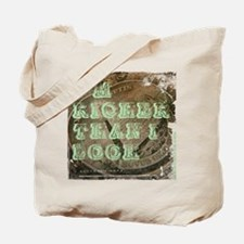 Richer Than I Look... Tote Bag