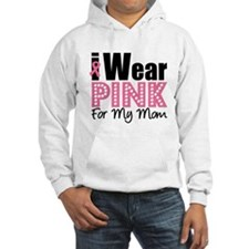 I Wear Pink For My Mom Jumper Hoody