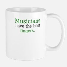 """Musicians have the best fingers"" Mug"