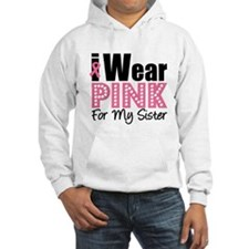 I Wear Pink Sister Hoodie
