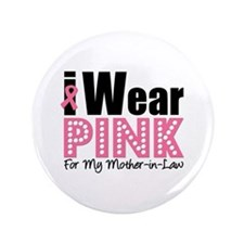 "I Wear Pink MIL 3.5"" Button"