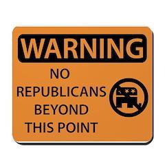 No Republicans Mousepad