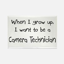 When I grow up I want to be a Camera Technician Re