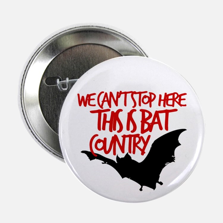 """Bat Country 2.25"""" Button"""