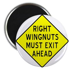 """Right Wingnuts Must Exit Ahea 2.25"""" Magnet (1"""