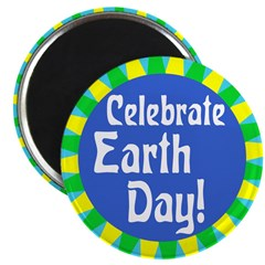 Celebrate Earth Day Magnet