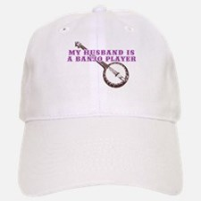 My Husband is a Banjo Player Baseball Baseball Cap