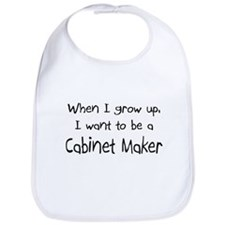 When I grow up I want to be a Cabinet Maker Bib
