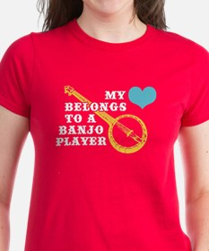 My Heart Belongs to a Banjo Player Tee