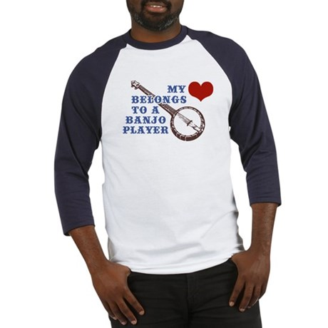 My Heart Belongs to a Banjo Player Baseball Jersey