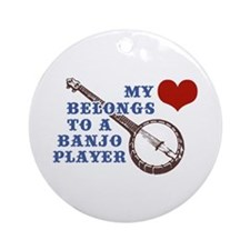 My Heart Belongs to a Banjo Player Ornament (Round