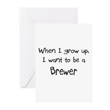 When I grow up I want to be a Brewer Greeting Card