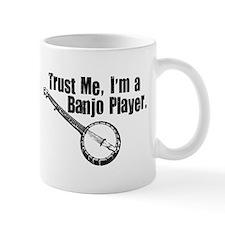Trust Me I'm a Banjo Player Small Mug