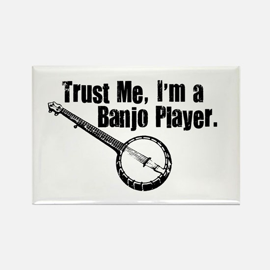 Trust Me I'm a Banjo Player Rectangle Magnet