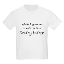 When I grow up I want to be a Bounty Hunter Kids L