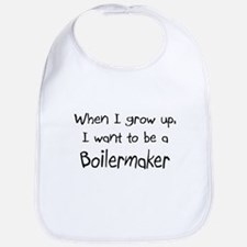 When I grow up I want to be a Boilermaker Bib