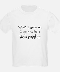 When I grow up I want to be a Boilermaker T-Shirt