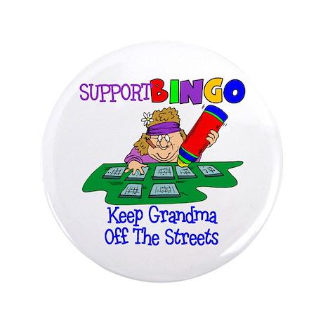 """Support Bingo Funny 3.5"""" Button"""