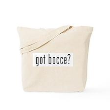 got bocce? Tote Bag