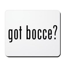 got bocce? Mousepad