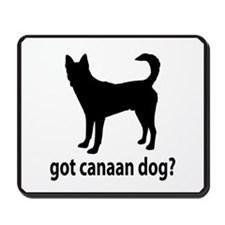 Got Canaan Dog? Mousepad