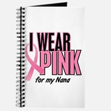 I Wear Pink For My Nana 10 Journal