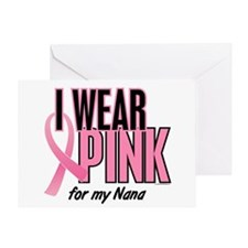 I Wear Pink For My Nana 10 Greeting Card