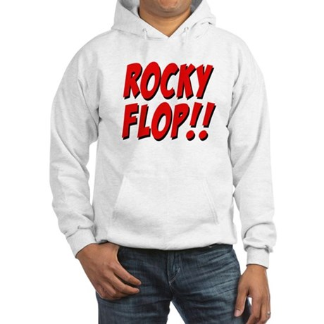 Rocky Flop! Hooded Sweatshirt