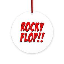 Rocky Flop! Ornament (Round)