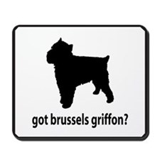 Got Brussels Griffon? Mousepad