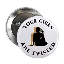 "Yoga Girls Get Twisted 2.25"" Button"