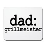 dad: grillmeister Mousepad