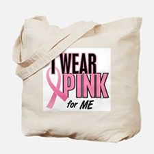 I Wear Pink For ME 10 Tote Bag