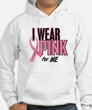 I Wear Pink For ME 10 Hoodie